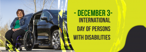 International Day of Disabilities Banner with woman in wheelchair in front of wheelchair van